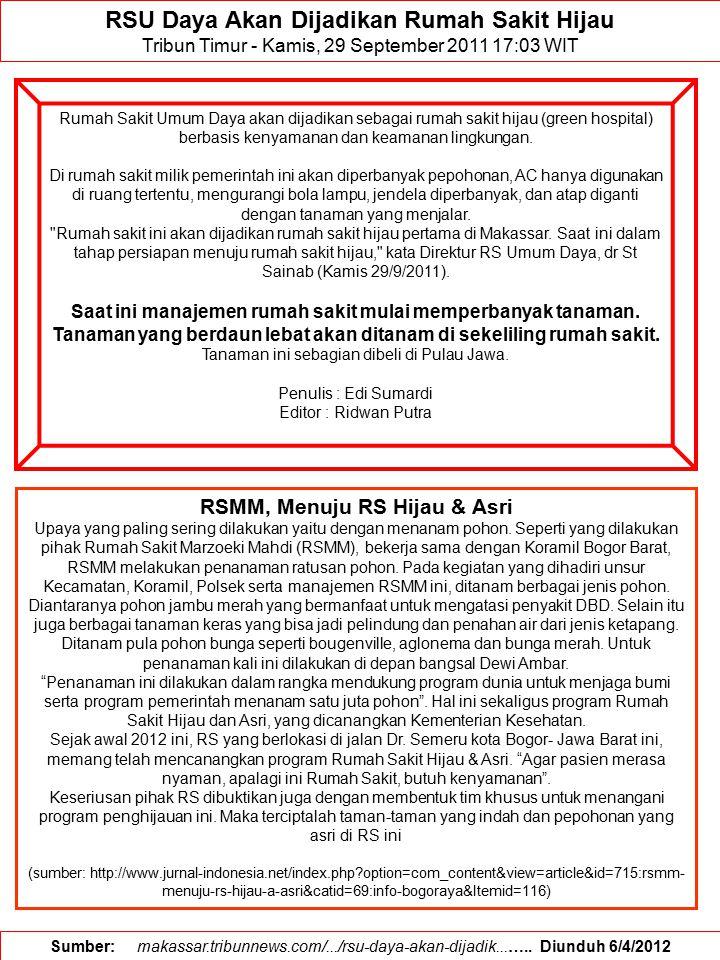 RSU Daya Akan Dijadikan Rumah Sakit Hijau RSMM, Menuju RS Hijau & Asri