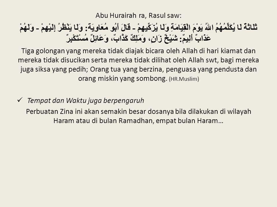 Abu Hurairah ra, Rasul saw: