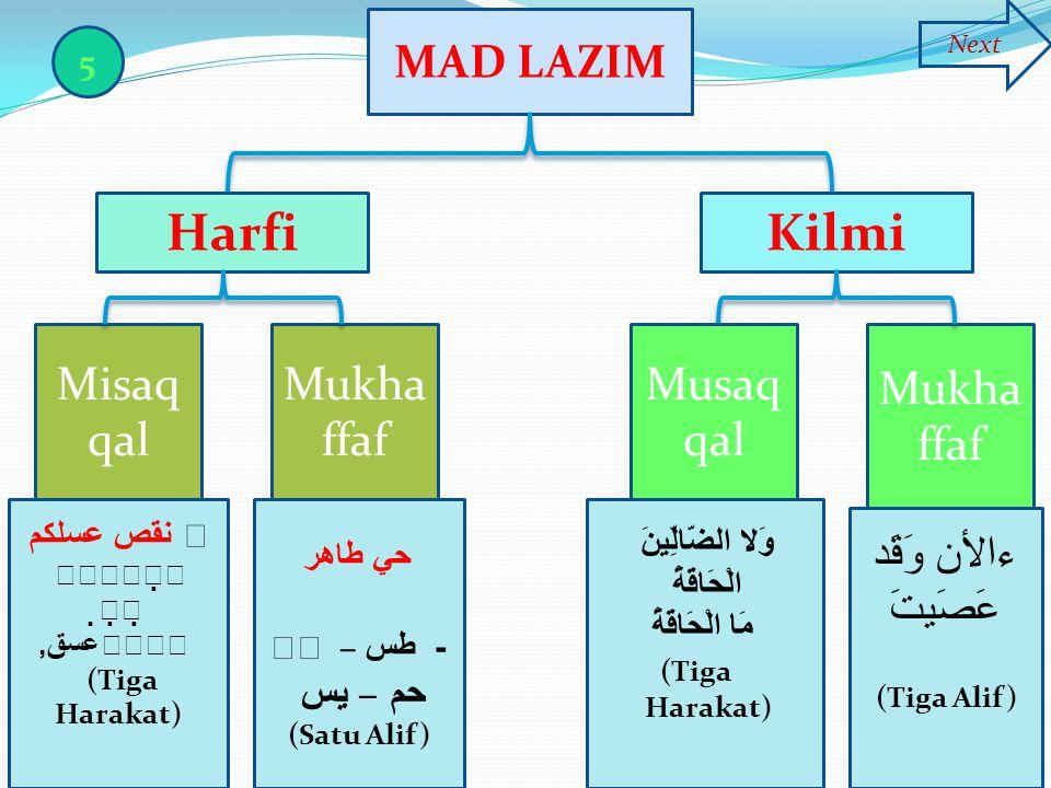 Harfi Kilmi MAD LAZIM Misaqqal Mukhaffaf Musaqqal Mukhaffaf