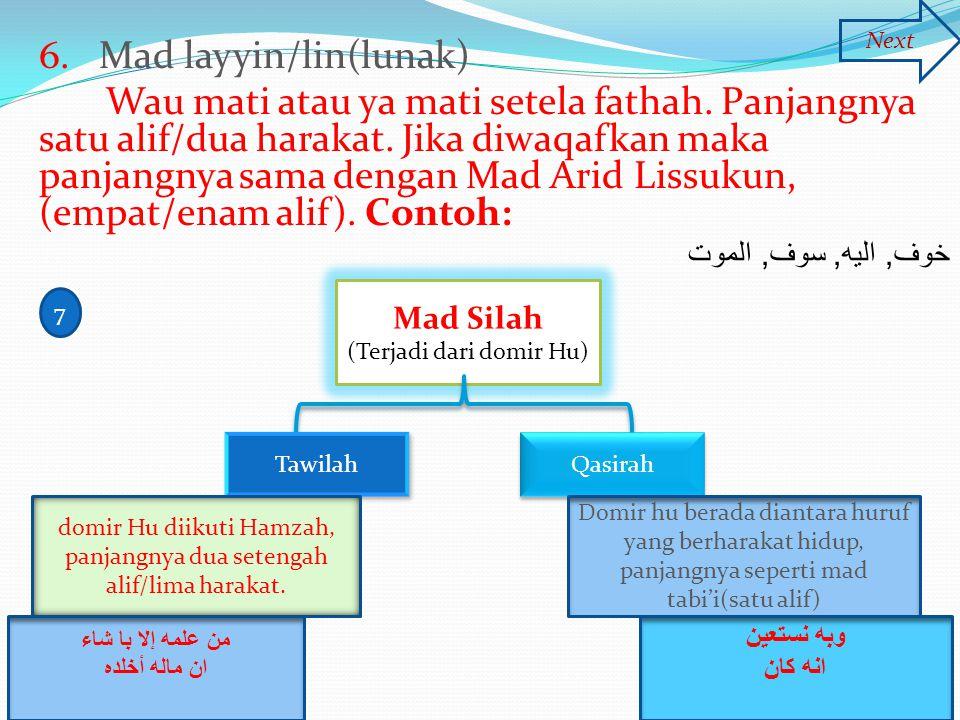 6. Mad layyin/lin(lunak)