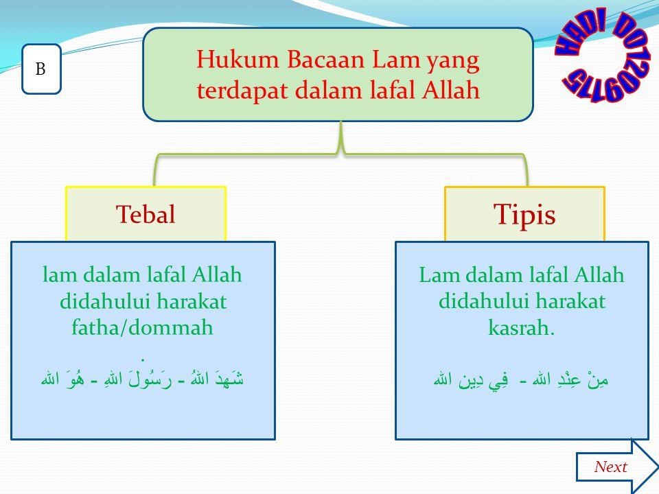 HADI D01209115 Tipis Hukum Bacaan Lam yang terdapat dalam lafal Allah