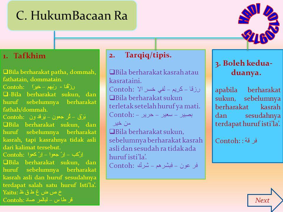 HADI D01209115 C. HukumBacaan Ra Tafkhim Tarqiq/tipis.