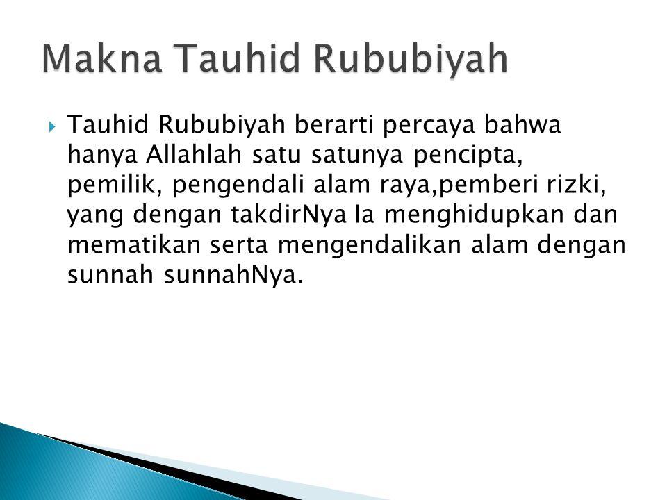 Makna Tauhid Rububiyah