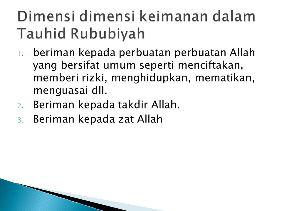 Dimensi dimensi keimanan dalam Tauhid Rububiyah