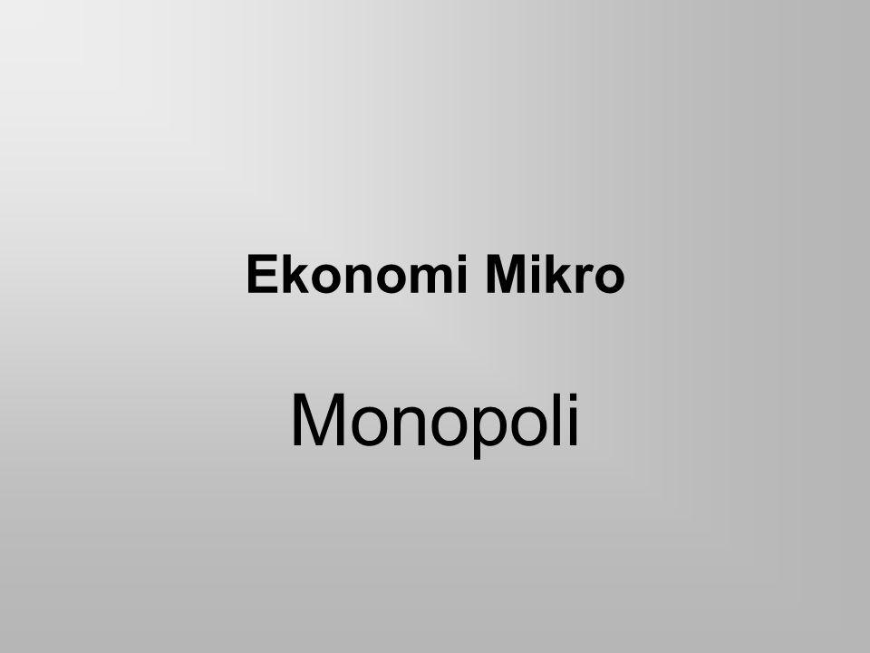 Ekonomi Mikro Monopoli