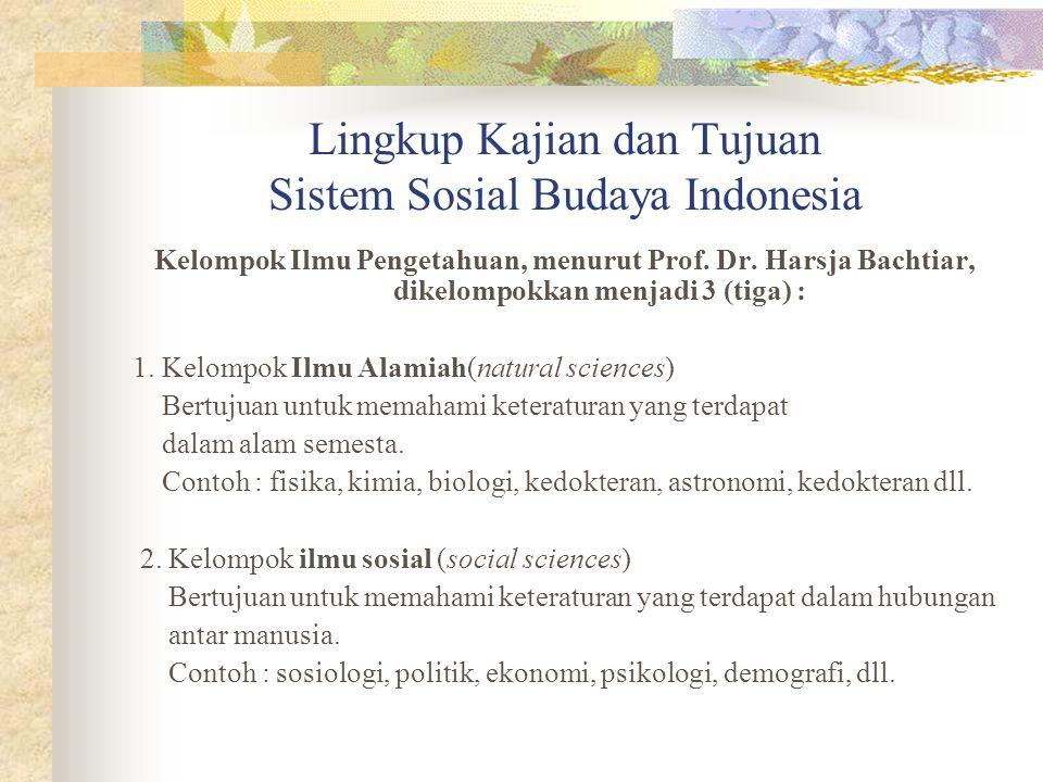 Lingkup Kajian dan Tujuan Sistem Sosial Budaya Indonesia