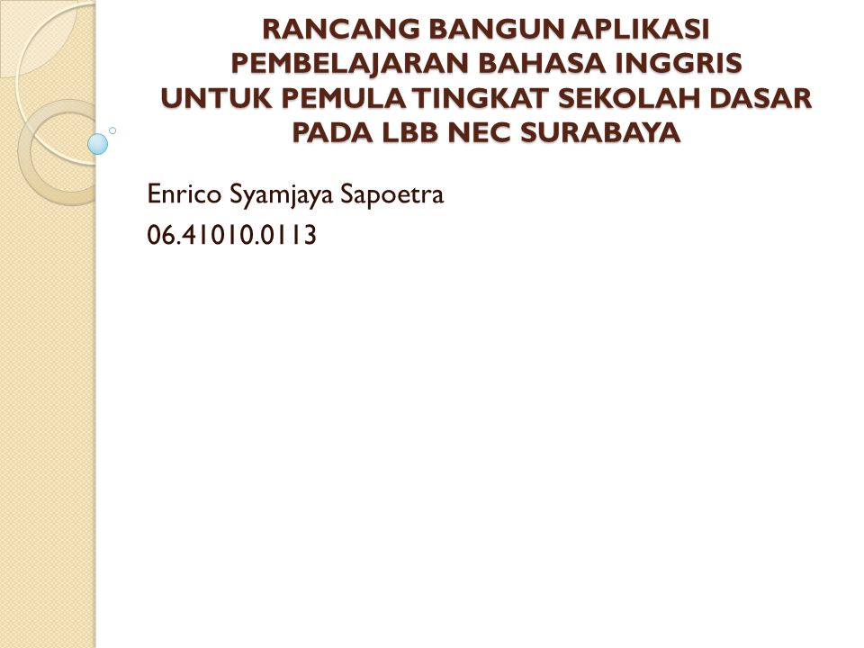 Enrico Syamjaya Sapoetra 06.41010.0113