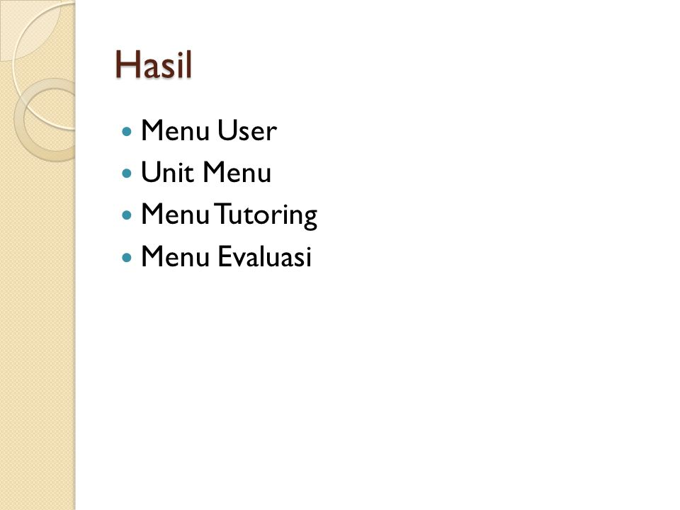 Hasil Menu User Unit Menu Menu Tutoring Menu Evaluasi