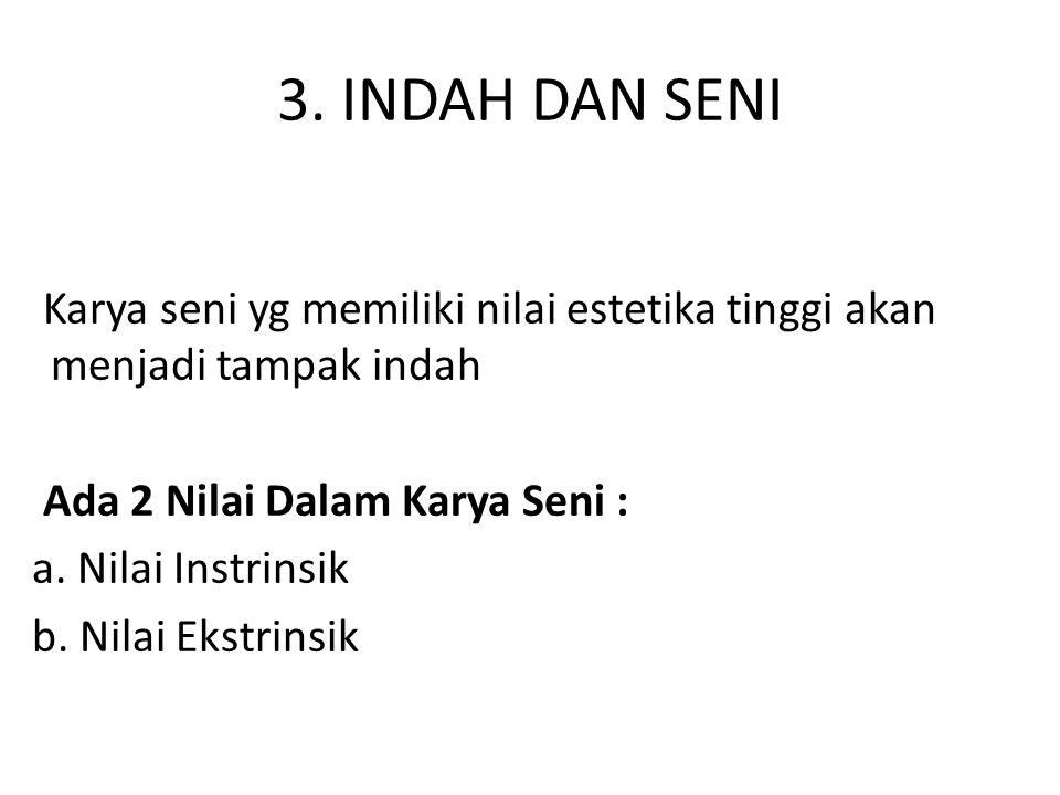 3. INDAH DAN SENI