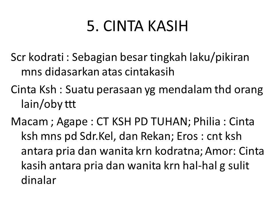 5. CINTA KASIH