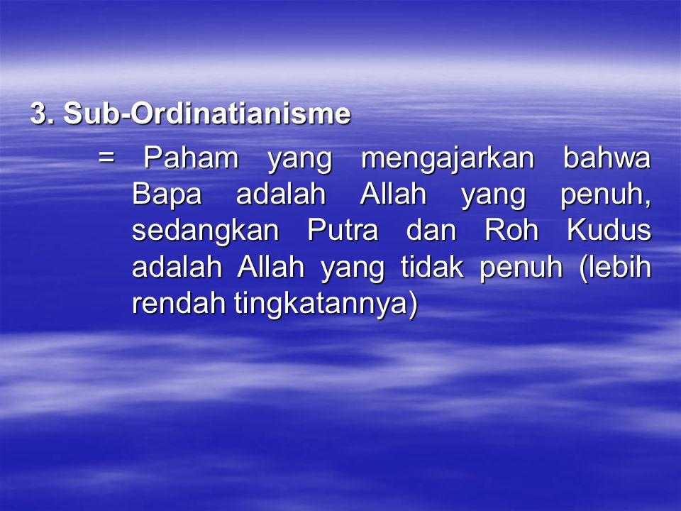 3. Sub-Ordinatianisme
