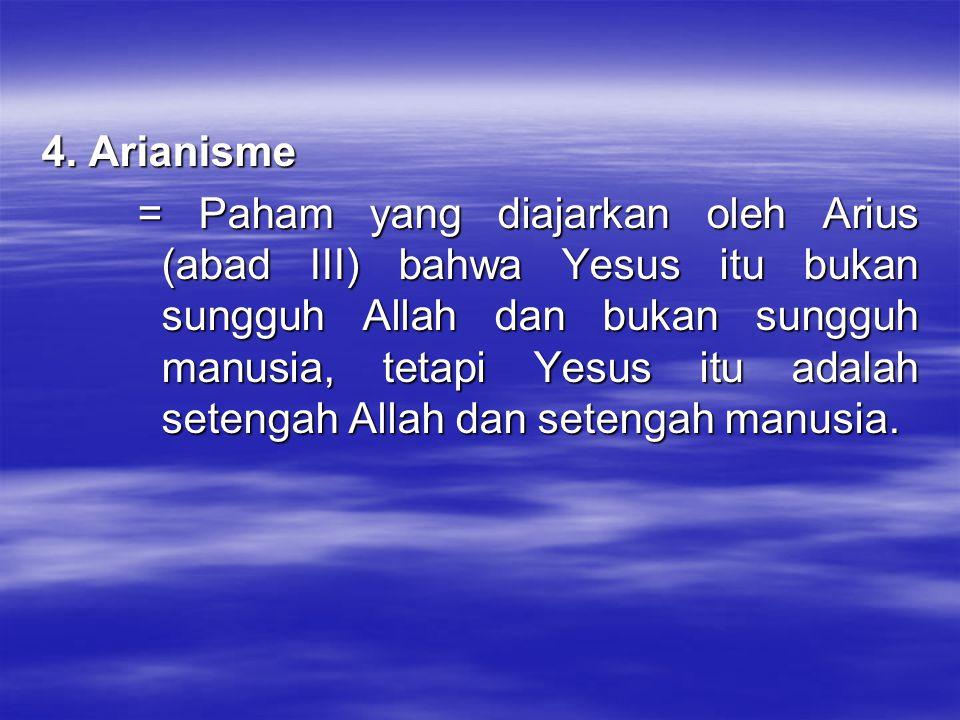 4. Arianisme