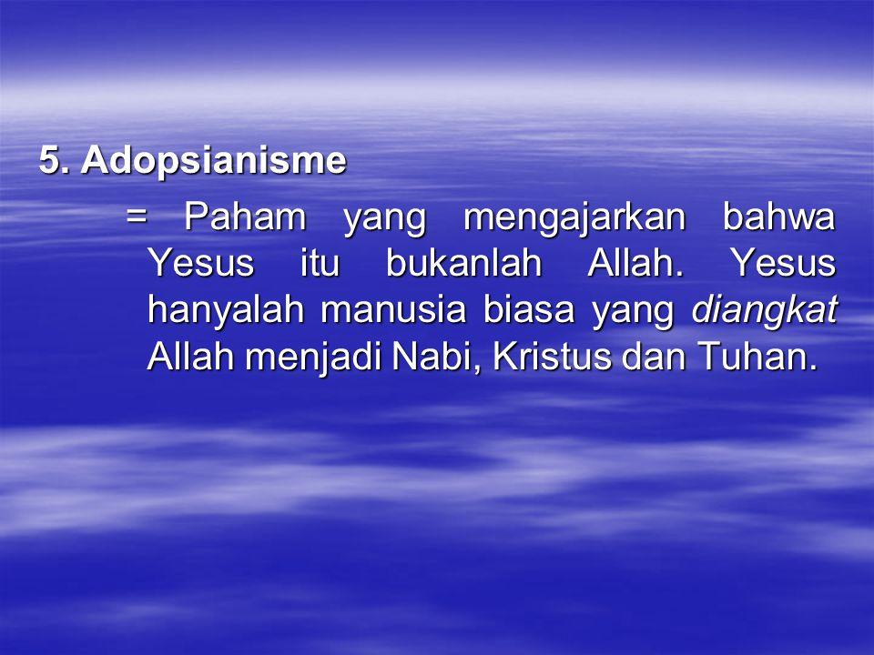 5. Adopsianisme