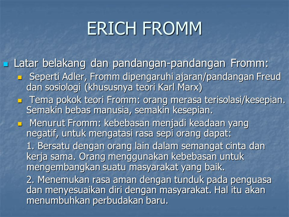 ERICH FROMM Latar belakang dan pandangan-pandangan Fromm: