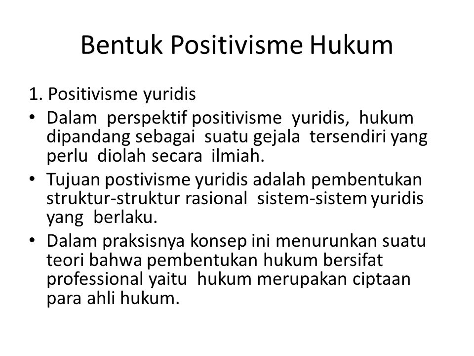 Bentuk Positivisme Hukum