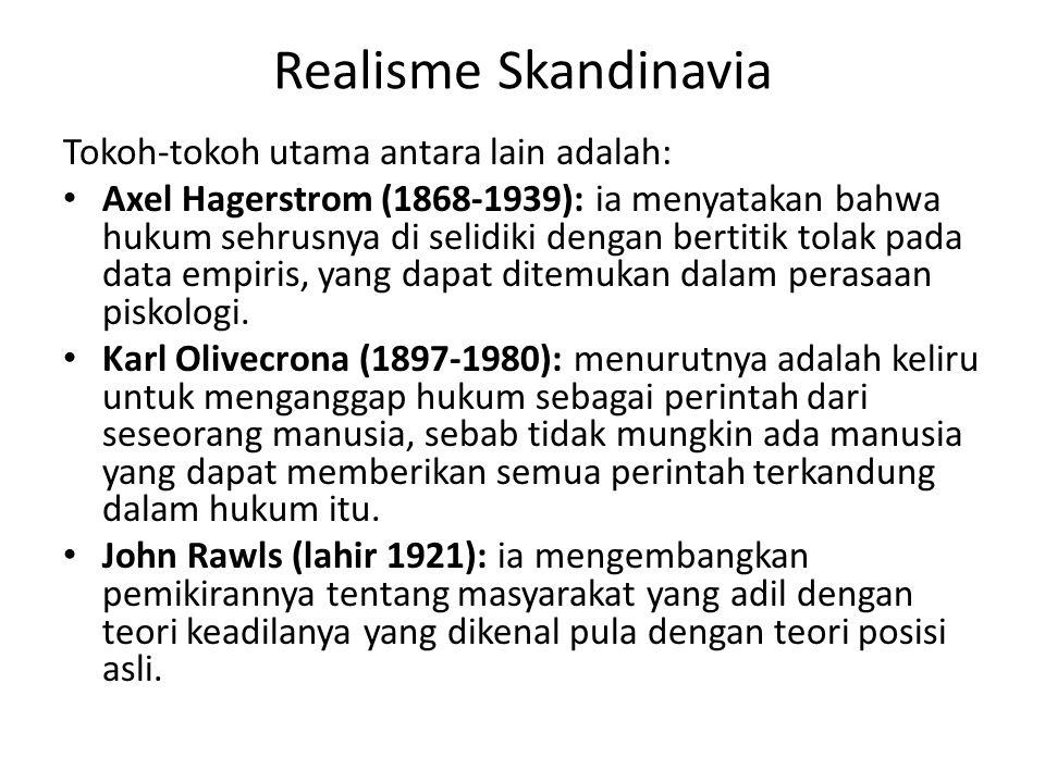 Realisme Skandinavia Tokoh-tokoh utama antara lain adalah:
