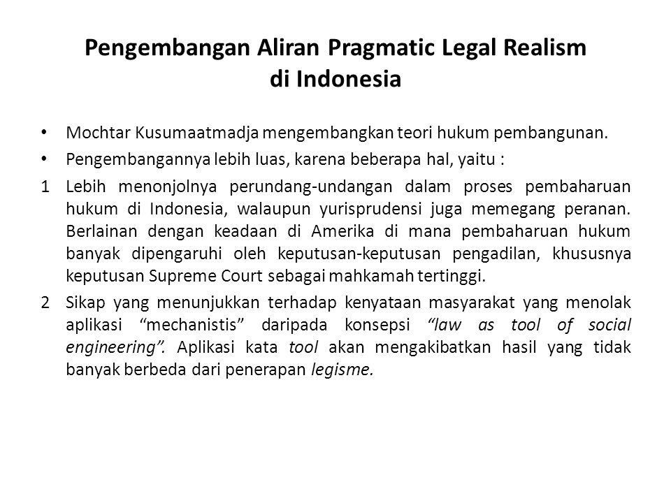 Pengembangan Aliran Pragmatic Legal Realism di Indonesia