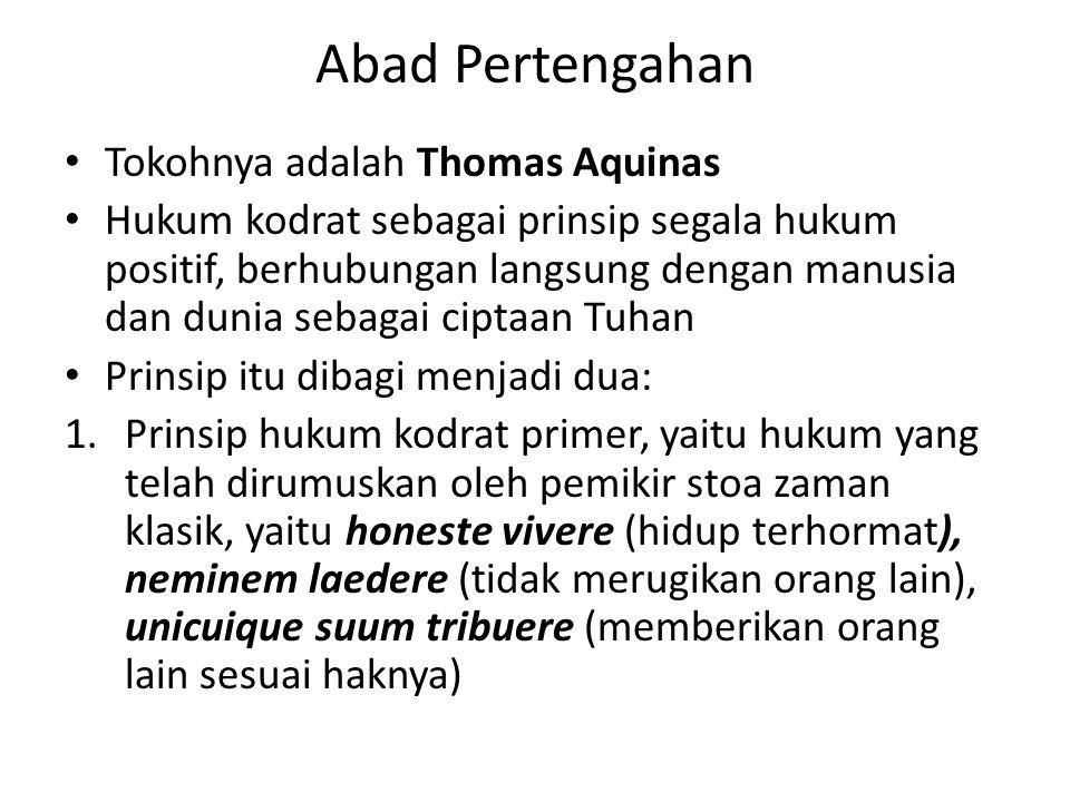 Abad Pertengahan Tokohnya adalah Thomas Aquinas