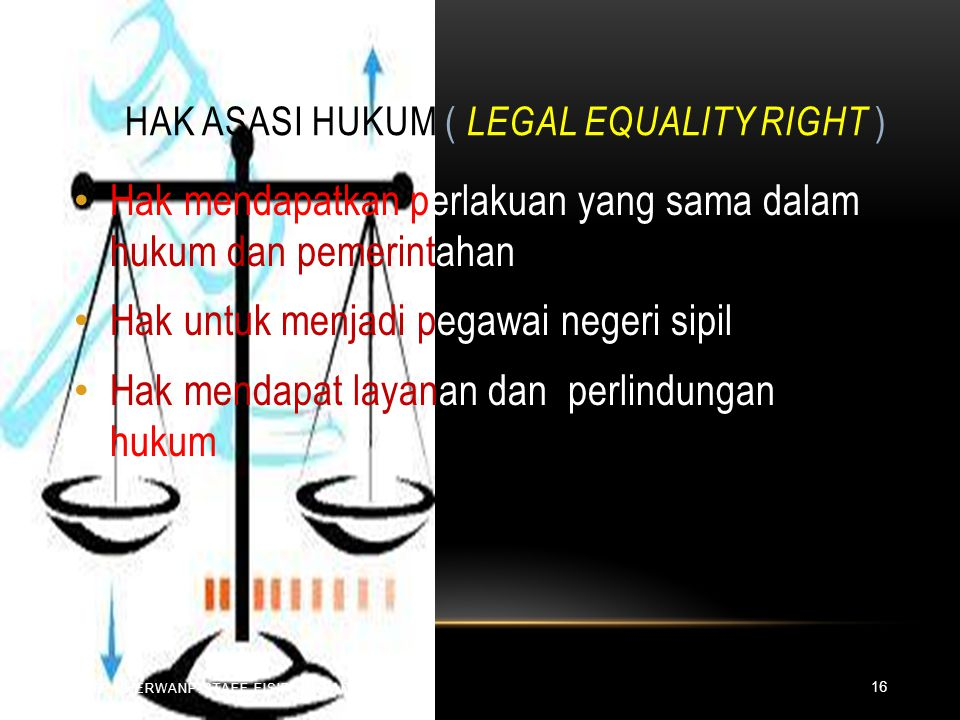 Hak Asasi Hukum ( Legal Equality Right )