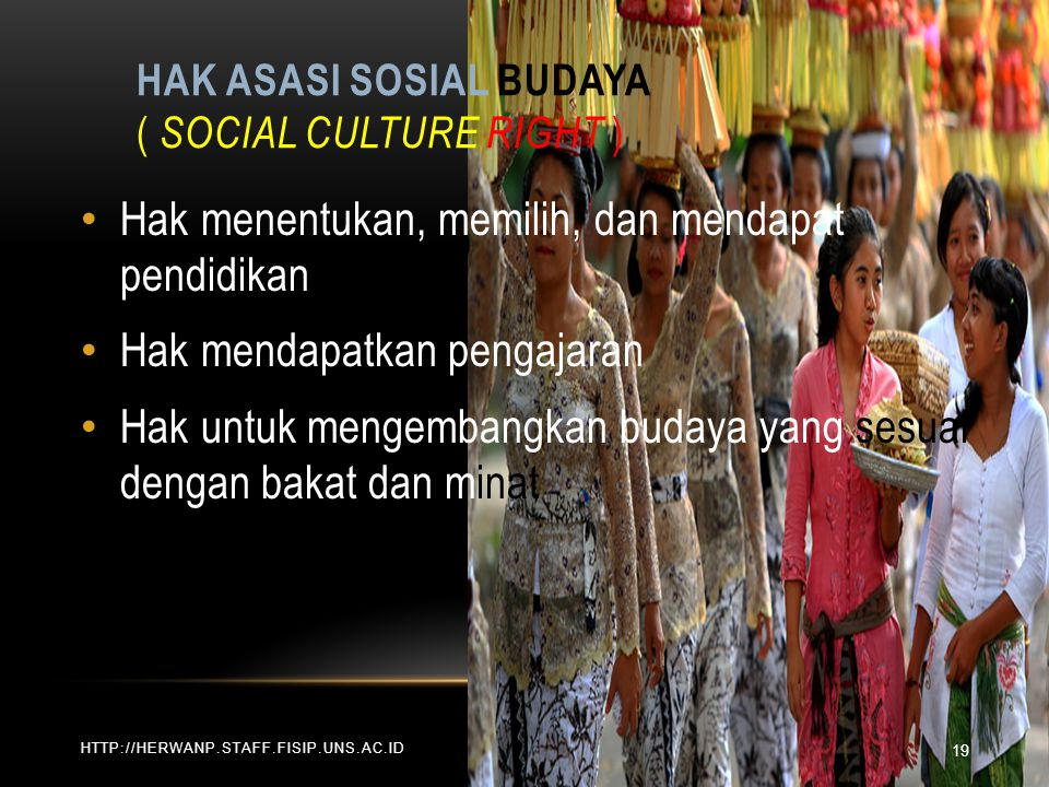 Hak Asasi Sosial Budaya ( Social Culture Right )