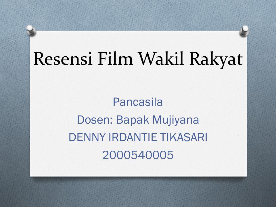 Resensi Film Wakil Rakyat