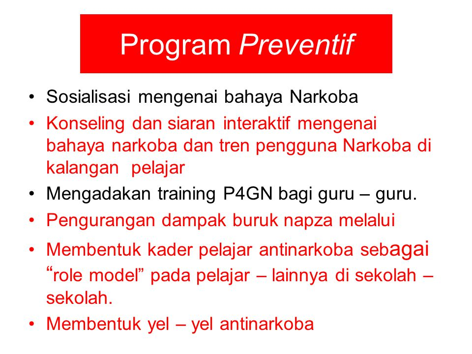 Program Preventif Sosialisasi mengenai bahaya Narkoba