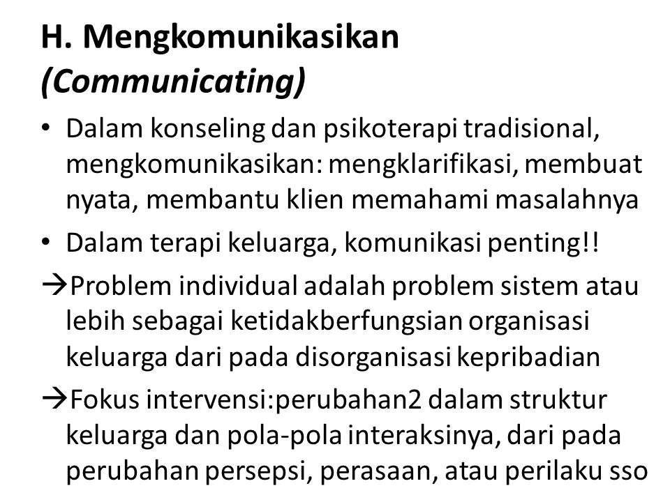H. Mengkomunikasikan (Communicating)