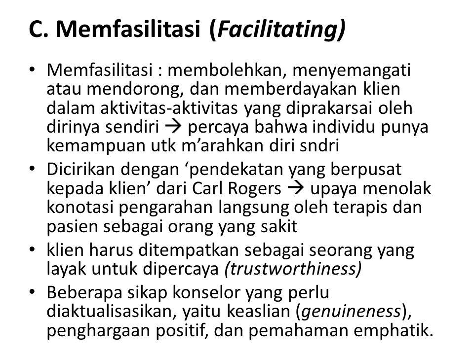C. Memfasilitasi (Facilitating)