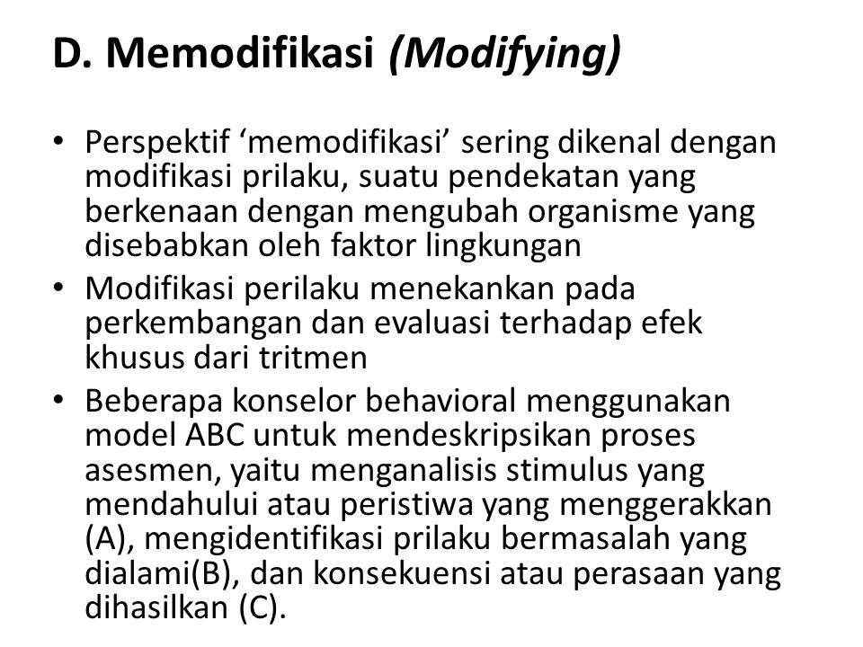 D. Memodifikasi (Modifying)