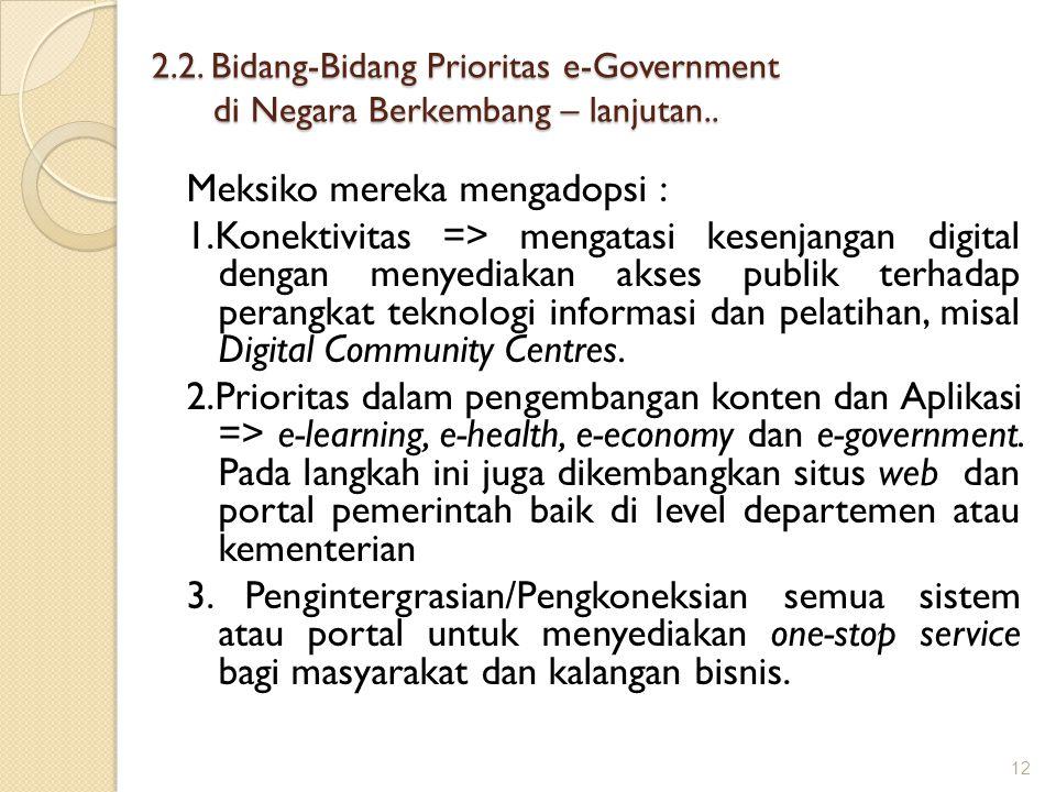 2.2. Bidang-Bidang Prioritas e-Government di Negara Berkembang – lanjutan..