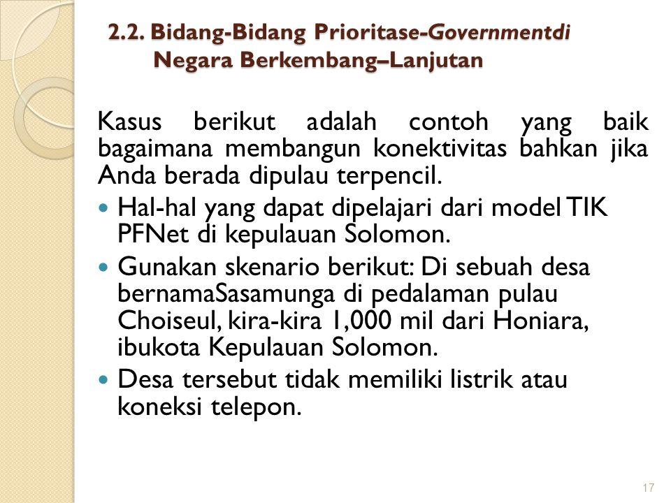2.2. Bidang-Bidang Prioritase-Governmentdi Negara Berkembang–Lanjutan