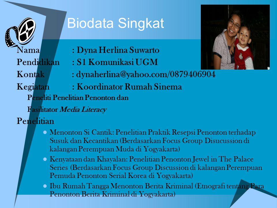 Biodata Singkat Nama : Dyna Herlina Suwarto