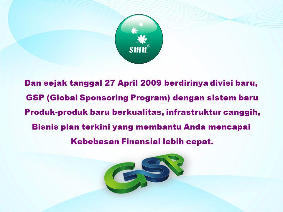 Dan sejak tanggal 27 April 2009 berdirinya divisi baru,