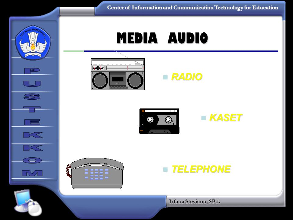 MEDIA AUDIO RADIO KASET TELEPHONE