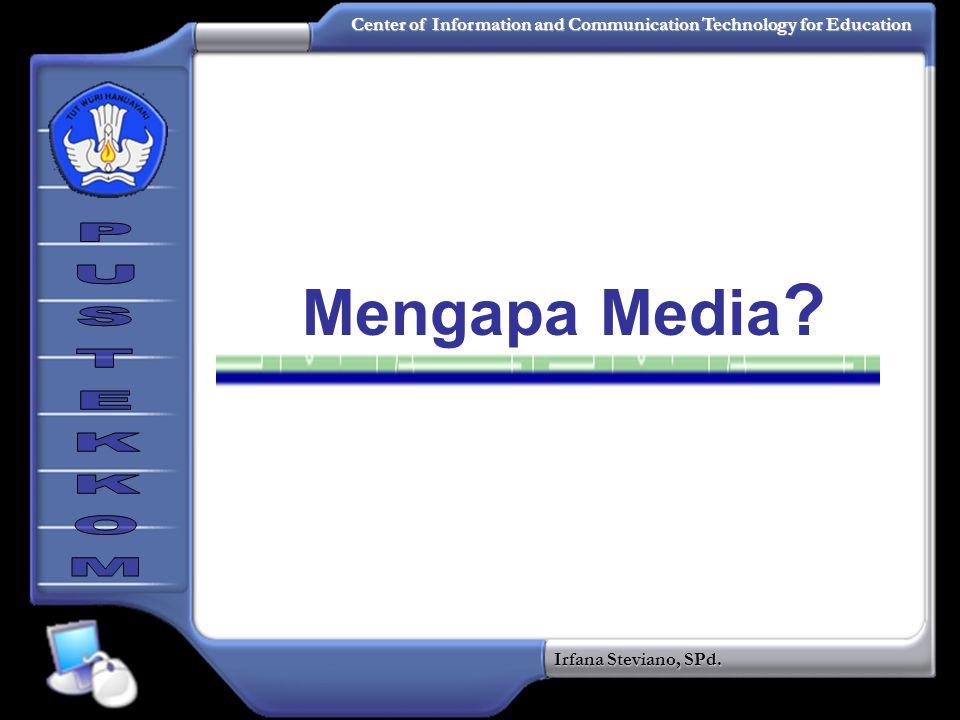 Mengapa Media