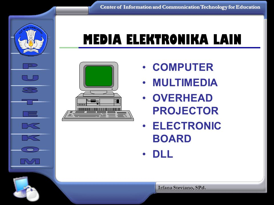 MEDIA ELEKTRONIKA LAIN