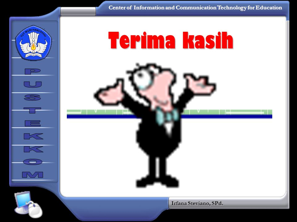 Terima kasih To insert your company logo on this slide