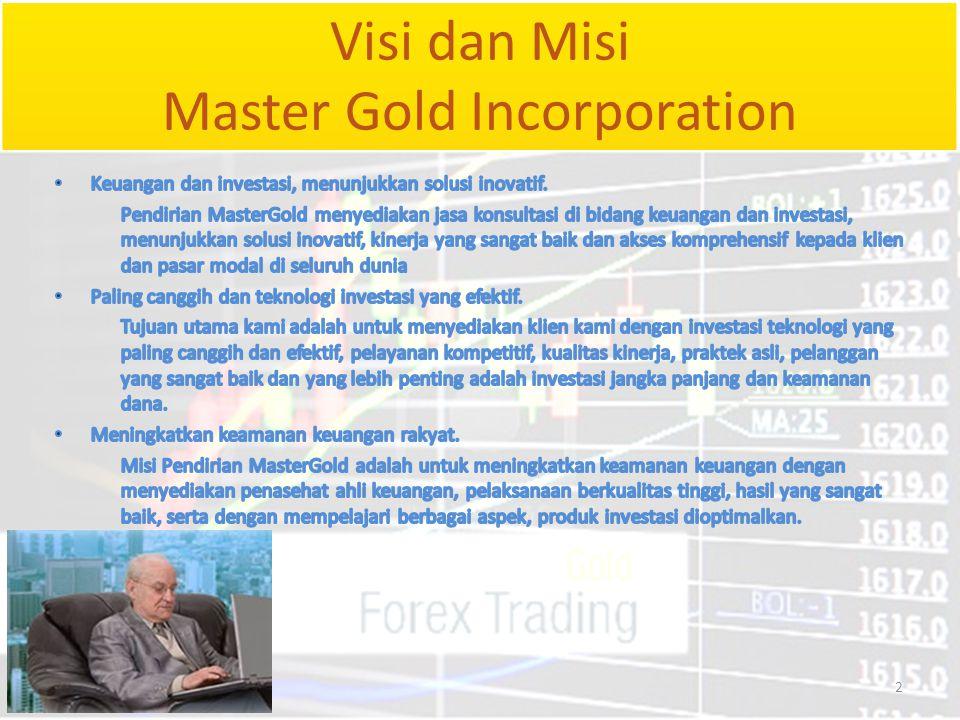 Visi dan Misi Master Gold Incorporation