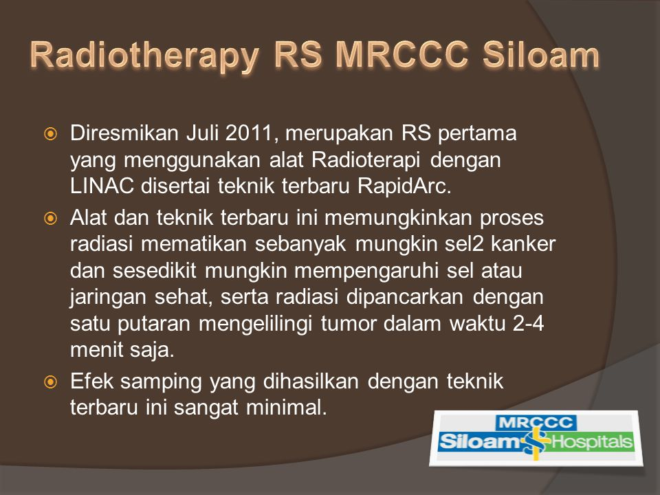 Radiotherapy RS MRCCC Siloam