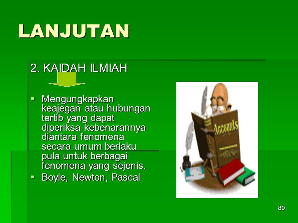 LANJUTAN 2. KAIDAH ILMIAH