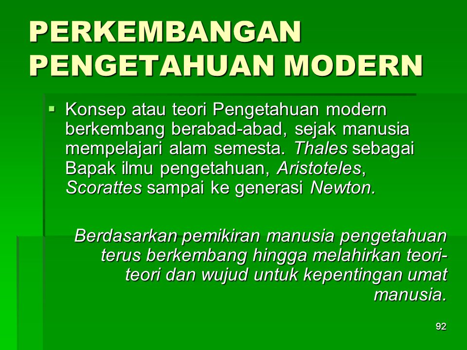 PERKEMBANGAN PENGETAHUAN MODERN