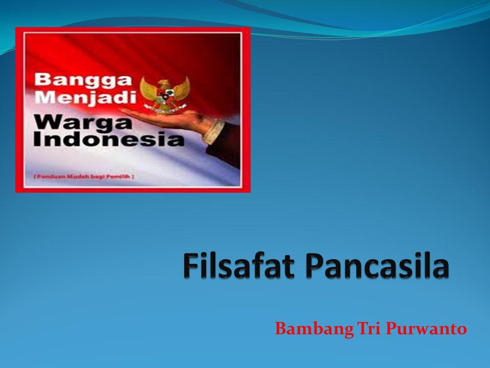 Filsafat Pancasila Bambang Tri Purwanto