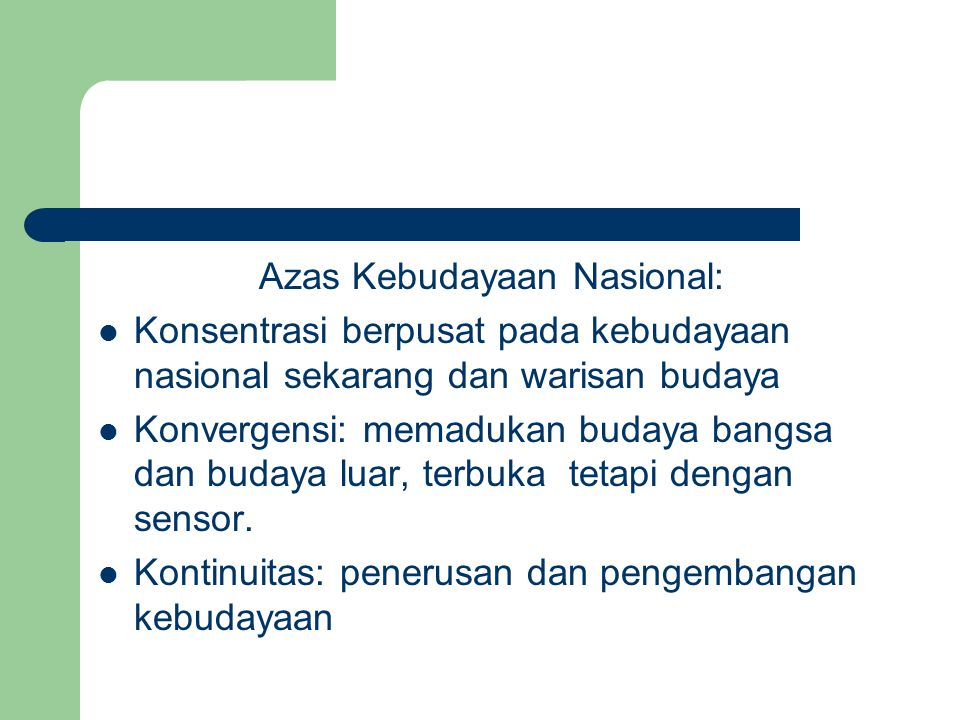 Azas Kebudayaan Nasional: