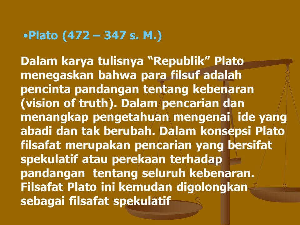 Plato (472 – 347 s. M.)
