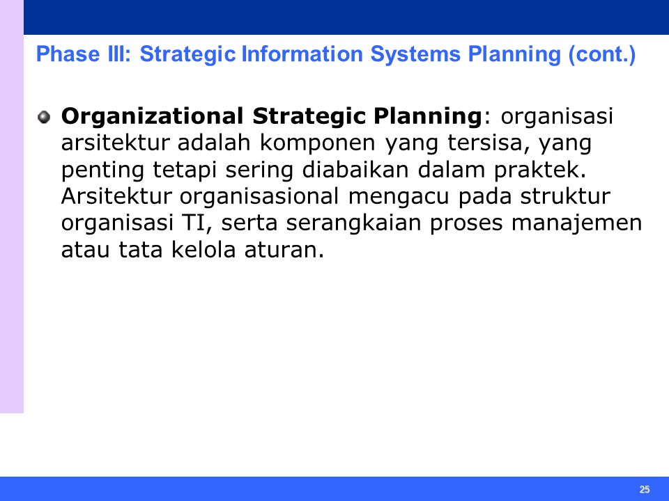 Phase III: Strategic Information Systems Planning (cont.)