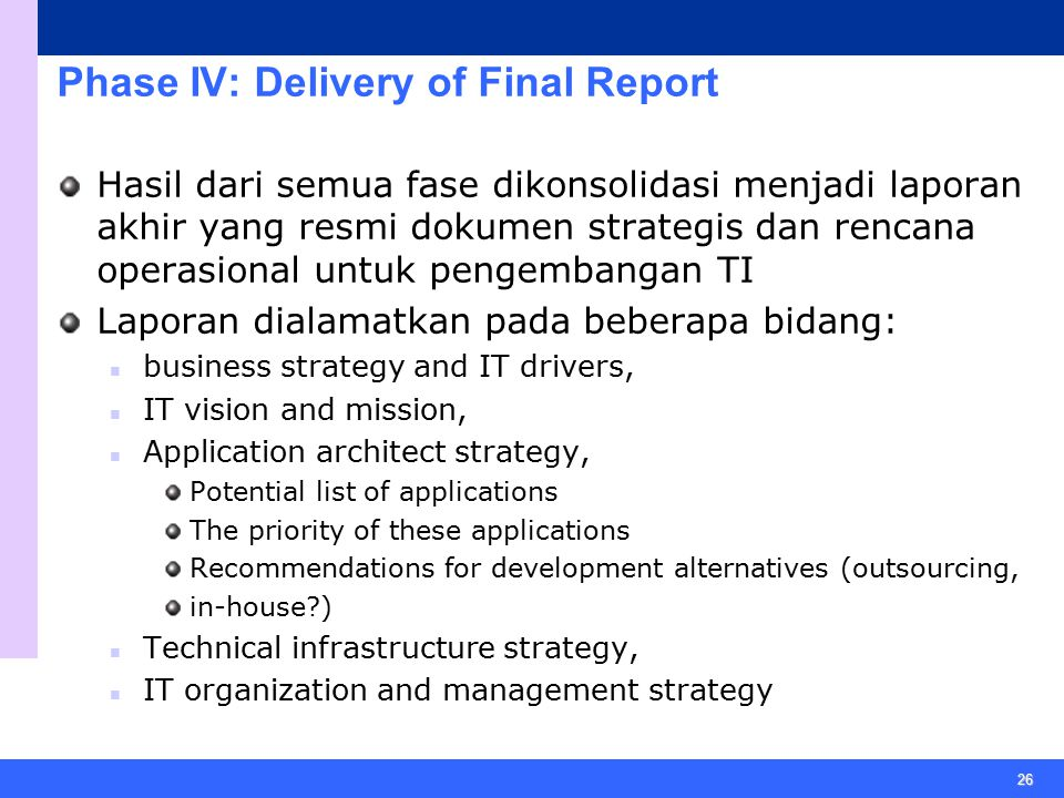 Phase IV: Delivery of Final Report