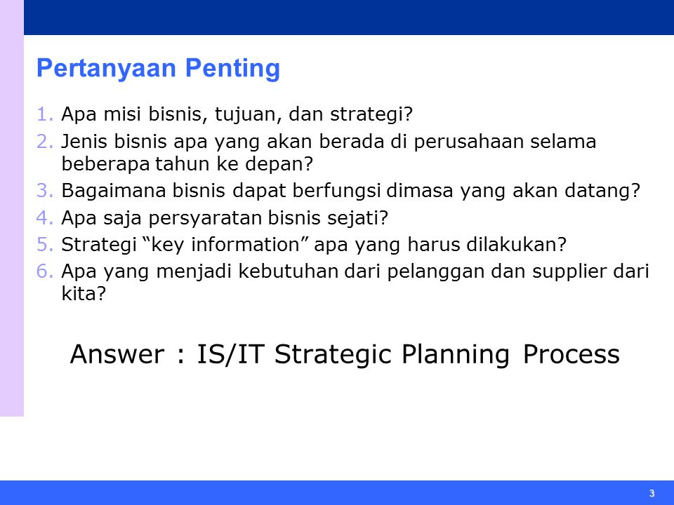 Answer : IS/IT Strategic Planning Process