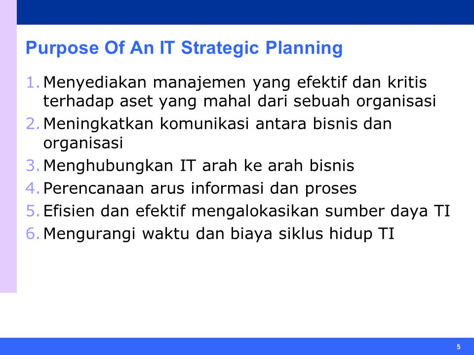 Purpose Of An IT Strategic Planning