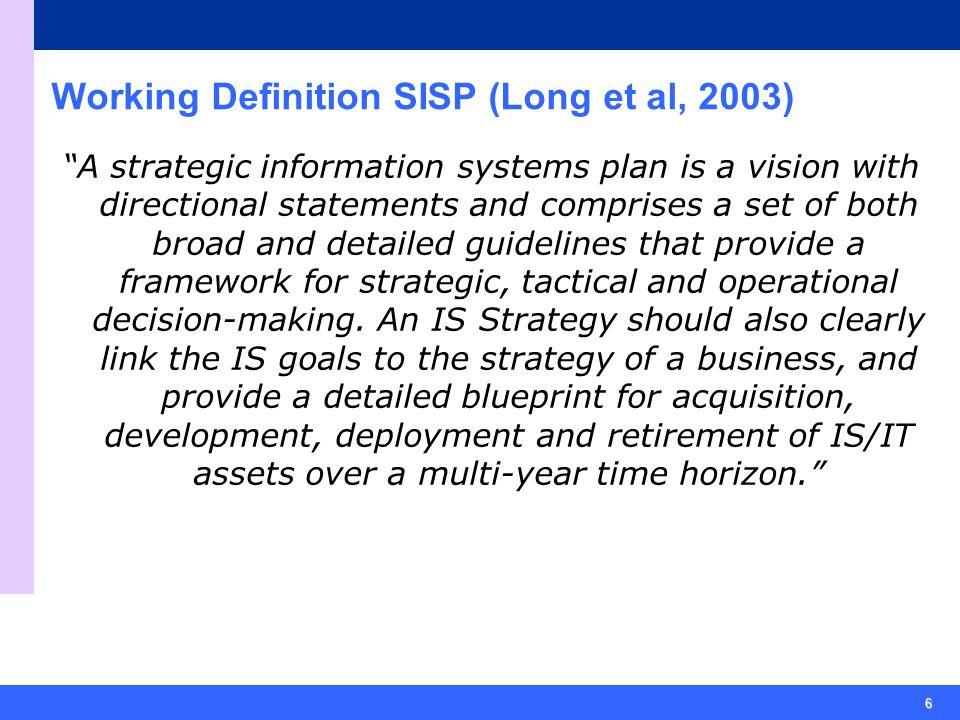 Working Definition SISP (Long et al, 2003)