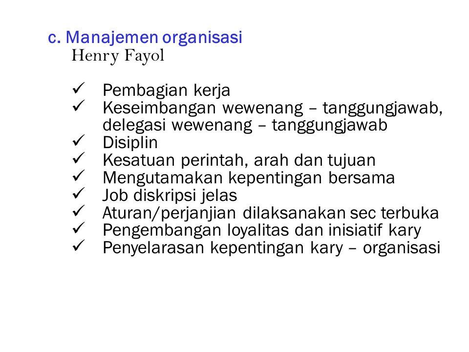 c. Manajemen organisasi